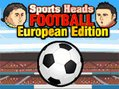 Sports Heads Football European Edition